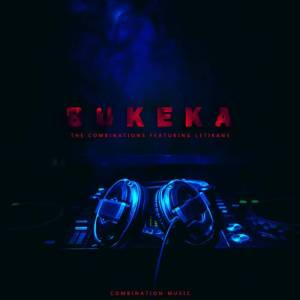 DOWNLOAD MP3 :The CombiNations feat. LetiKane – Bukeka (Afro-Soul Mix)