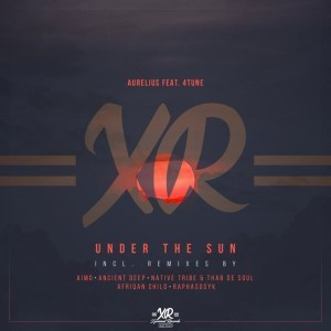 DOWNLOAD MP3 :AURELIUS – UNDER THE SUN (AIMO'S KAHUNA MIX) FT. 4TUNE