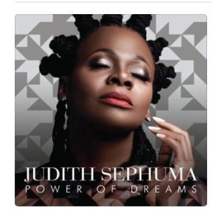 ZIP DOWNLOAD :ALBUM: JUDITH SEPHUMA – POWER OF DREAMS