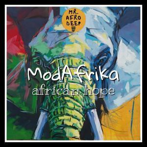 MP3 DOWNLOAD :MODAFRIKA – AFRICAN HOPE