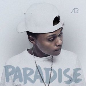 MP3 DOWNLOAD :A-REECE – PARADISE