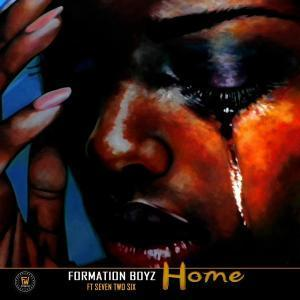 MP3 DOWNLOAD :FORMATION BOYZ – HOME FT. SEVENTWOSIX