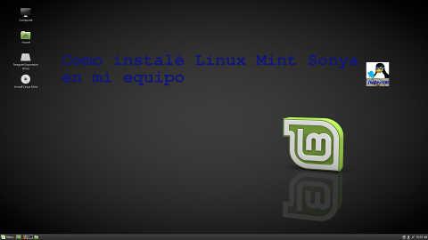 Como instalé Linux Mint Sonya en mi pc