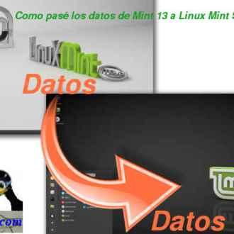 Como pasé los datos de Mint 13 a Linux Mint Sonya