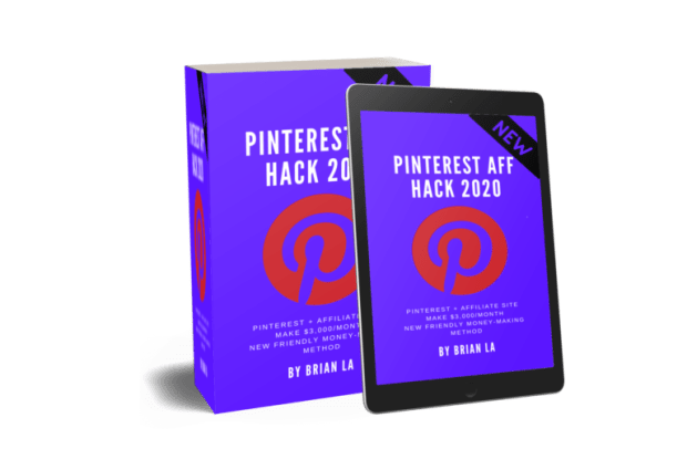 Pinterest Affiliate H4ck 2020 Method Review By Brian La