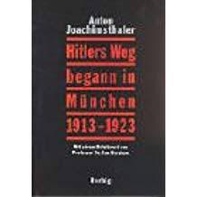 Hitler's Weg begann in München