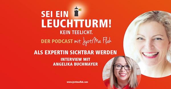 Als Expertin sichtbar werden, Interview mit  Angelika Buchmayer