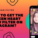 How-to-get-the-Broken-Heart-Slow-filter-on-Instagram_