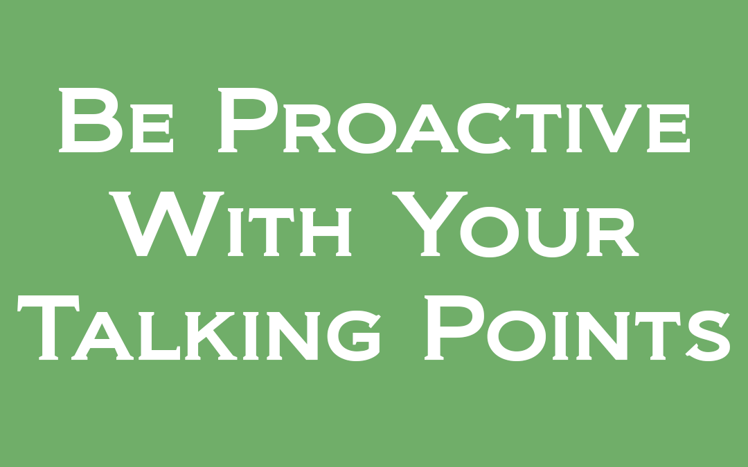 Proactive Use of Talking Points