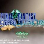 【FFCC】トリガーハッピーが配信するFINAL FANTASY CRYSTAL CHRONICLES #1
