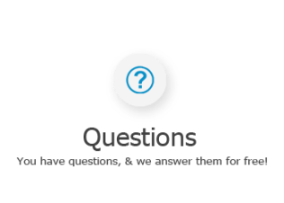 We will answer your questions for free! Don't waist time searching high and low when we can help right away.