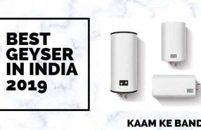 Best Geyser In India 2019