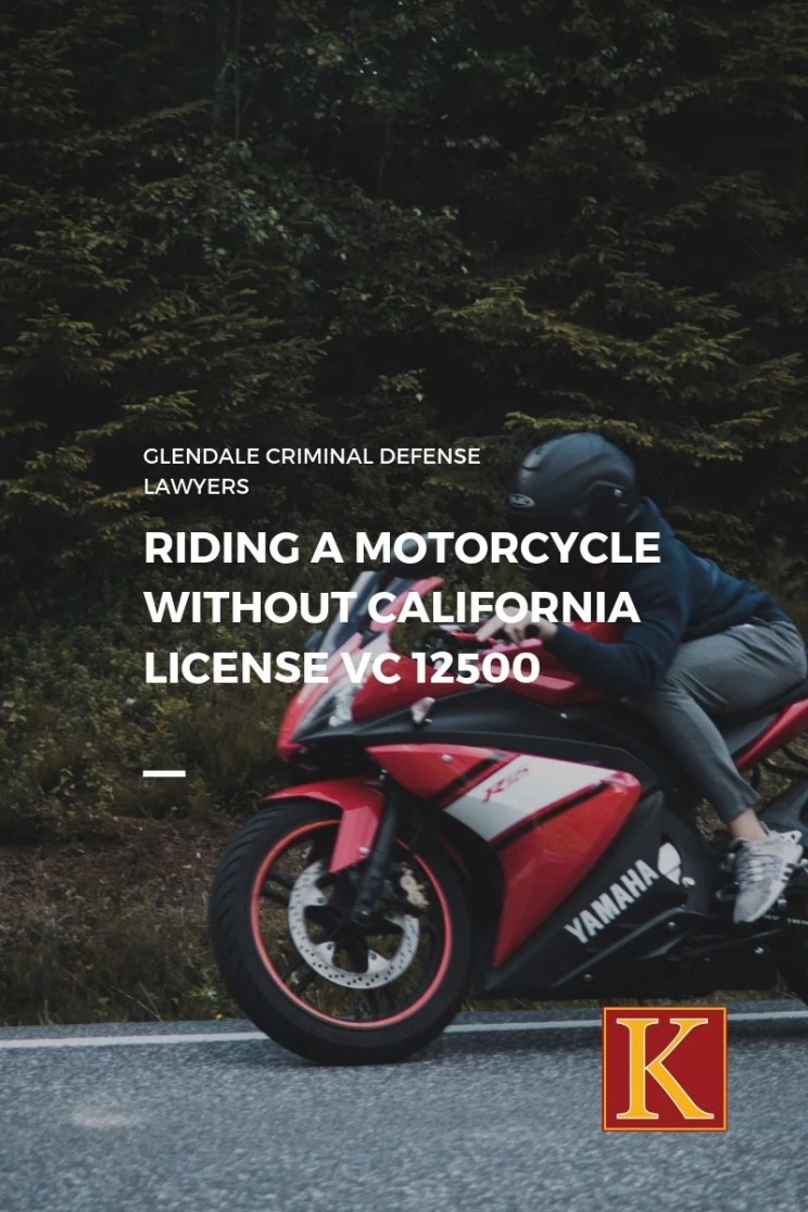 Riding a Motorcycle Without California License