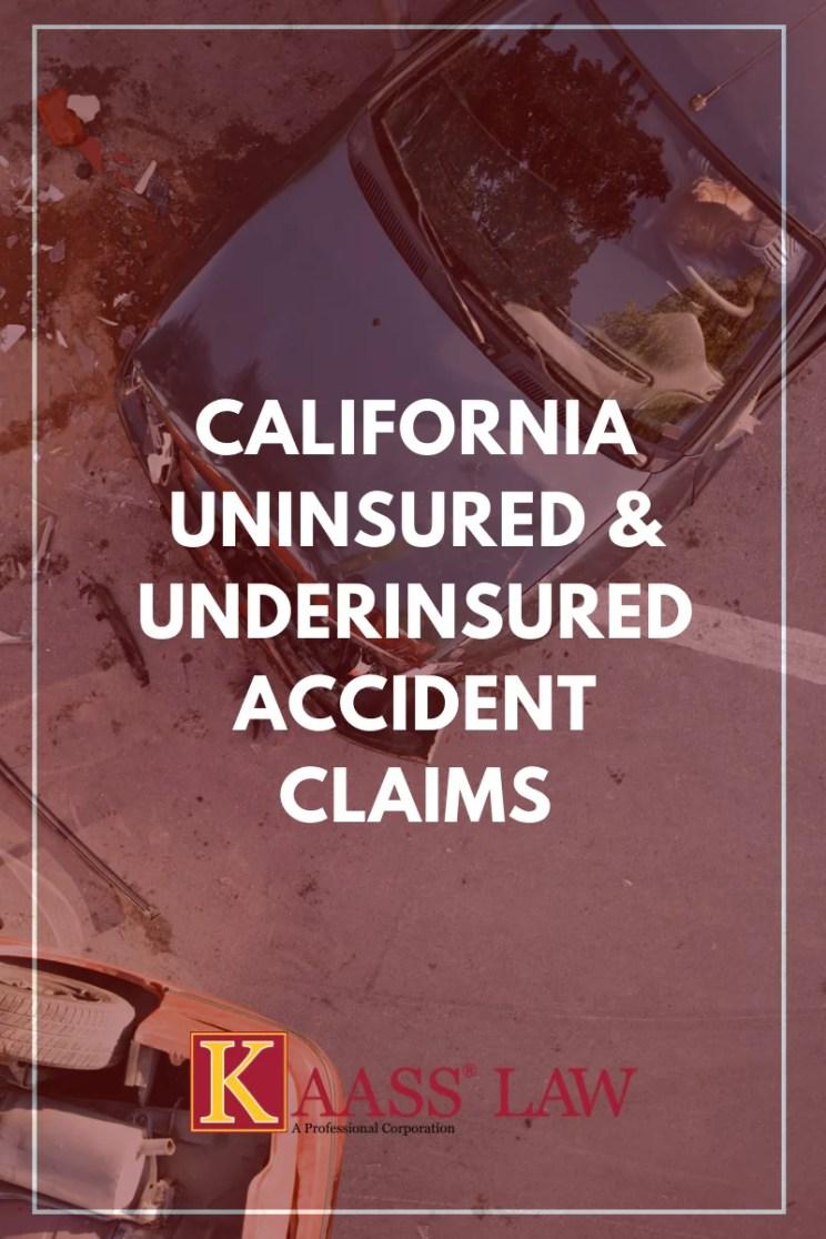 California Uninsured Underinsured Accident Claim