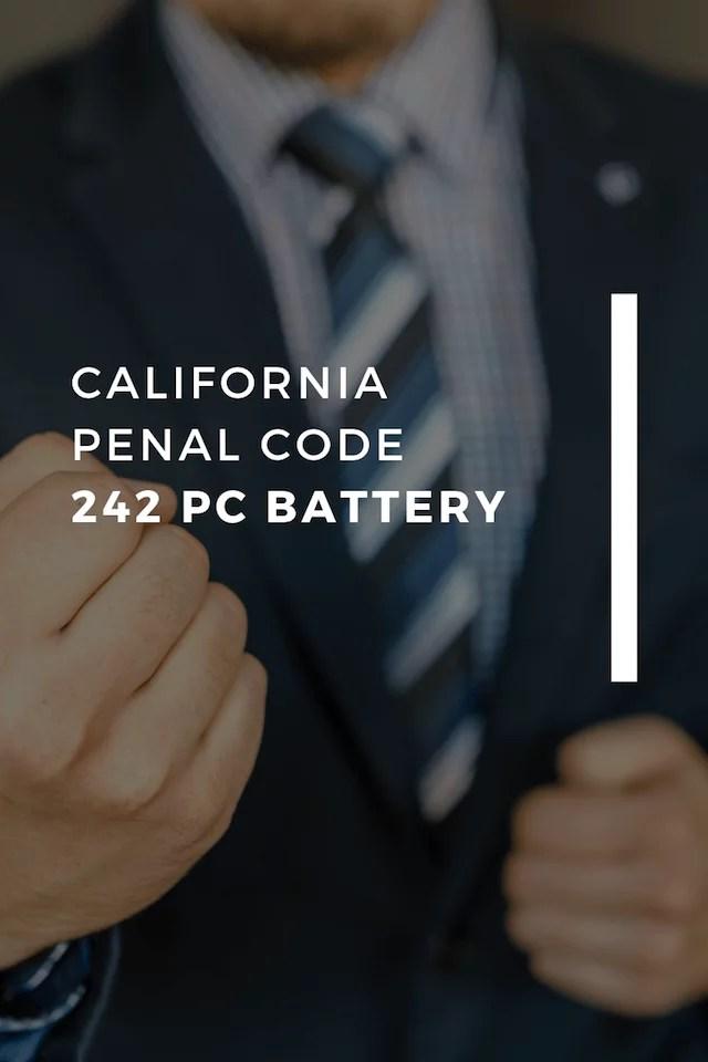 PENAL CODE 242 PC BATTERY