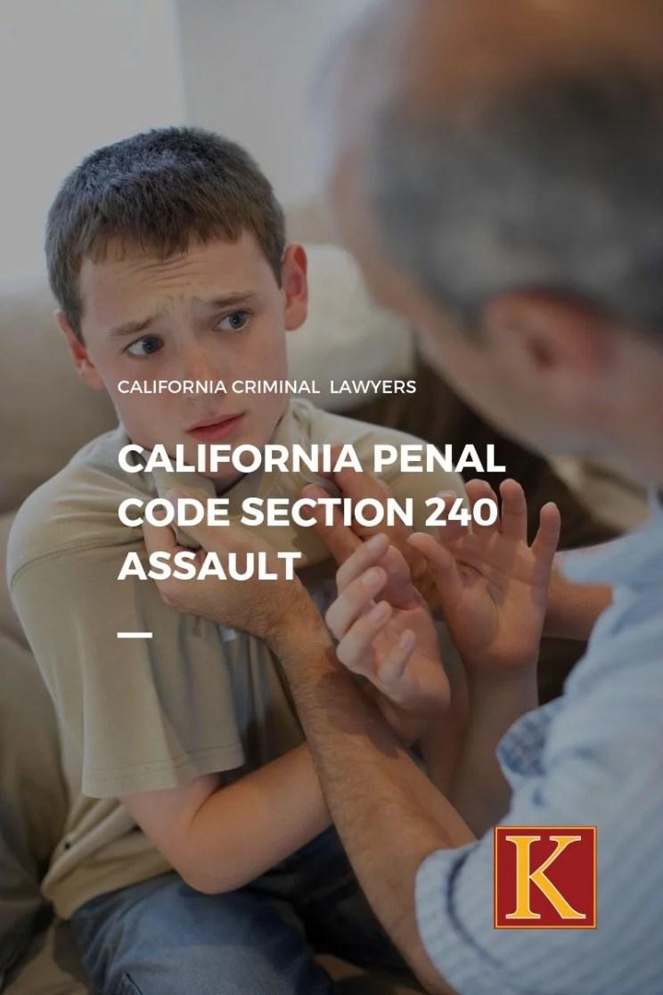California Penal Code 240 Assault