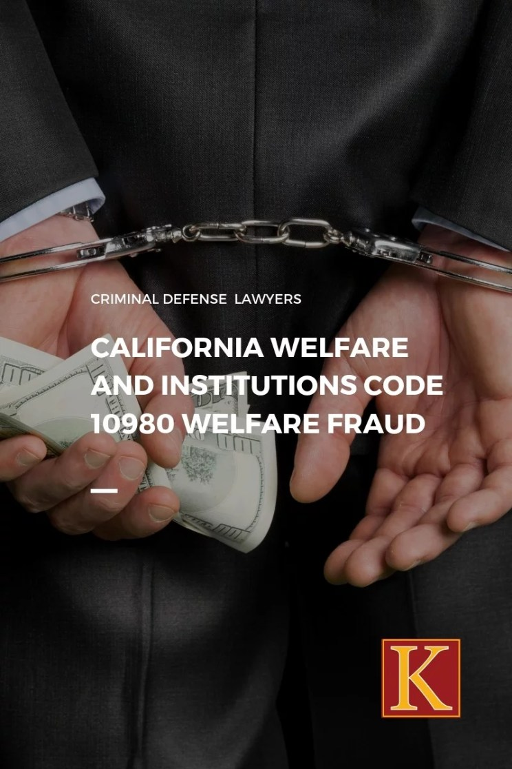 Welfare Institutions Code 10980 Welfare Fraud