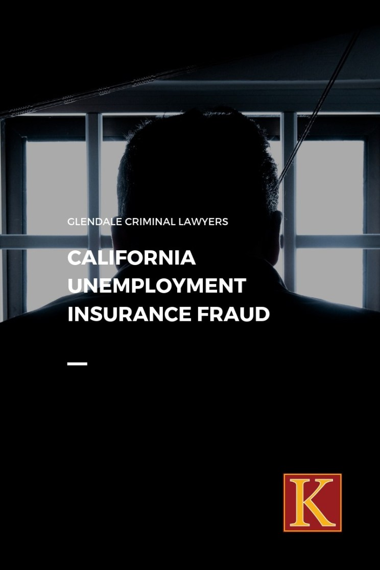 California Unemployment Insurance Fraud