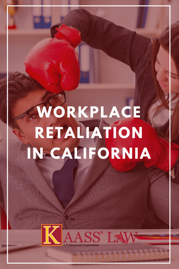 Workplace Retaliation in California