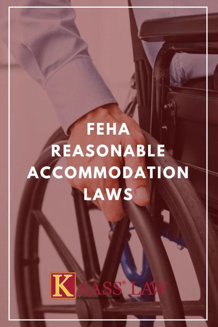 FEHA Reasonable Accommodation Laws