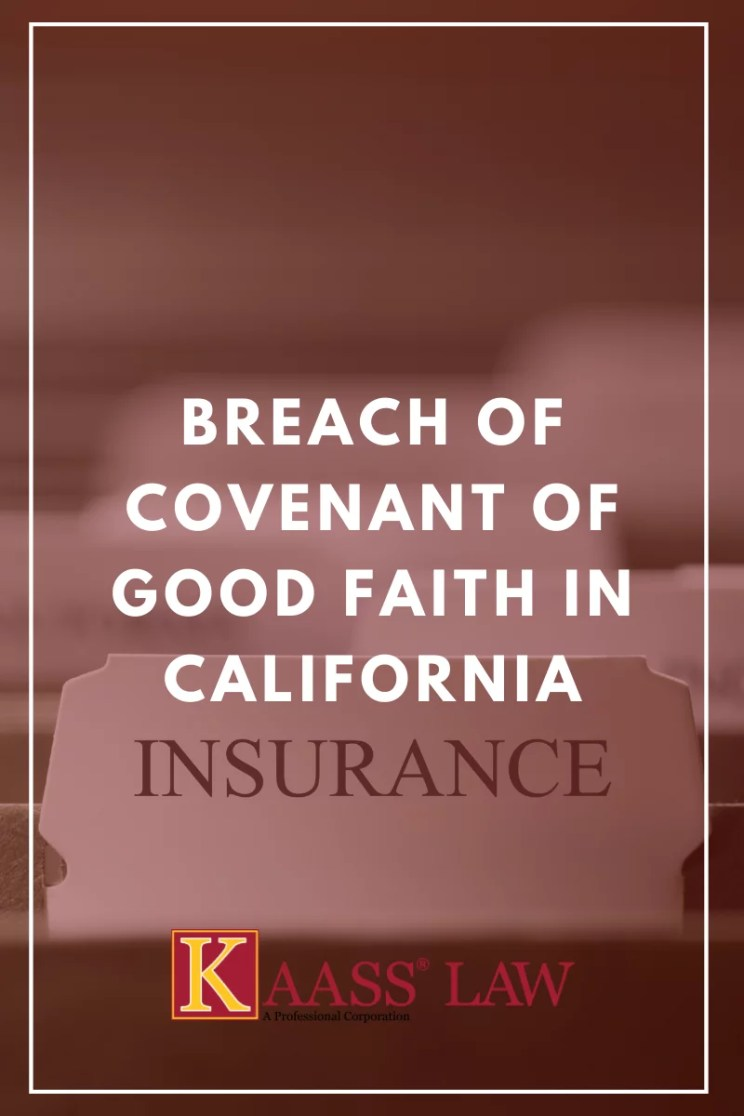 Breach of Covenant of Good Faith in California