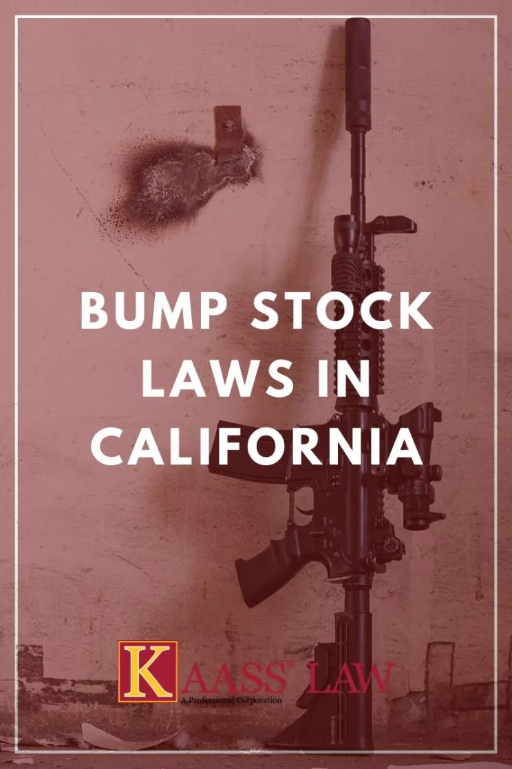 Bump Stock LAWS in California