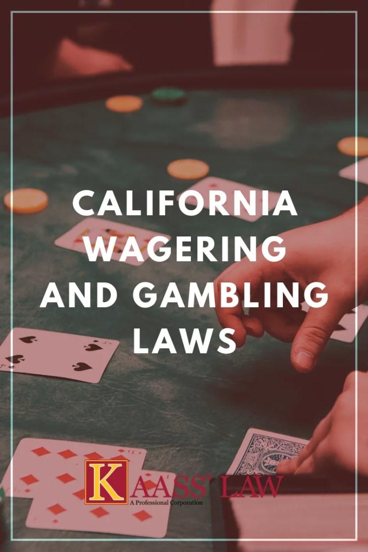 California Wagering and Gambling Laws
