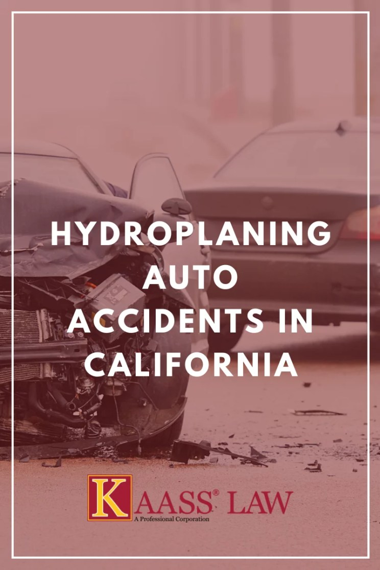 Hydroplaning Auto Accidents in California