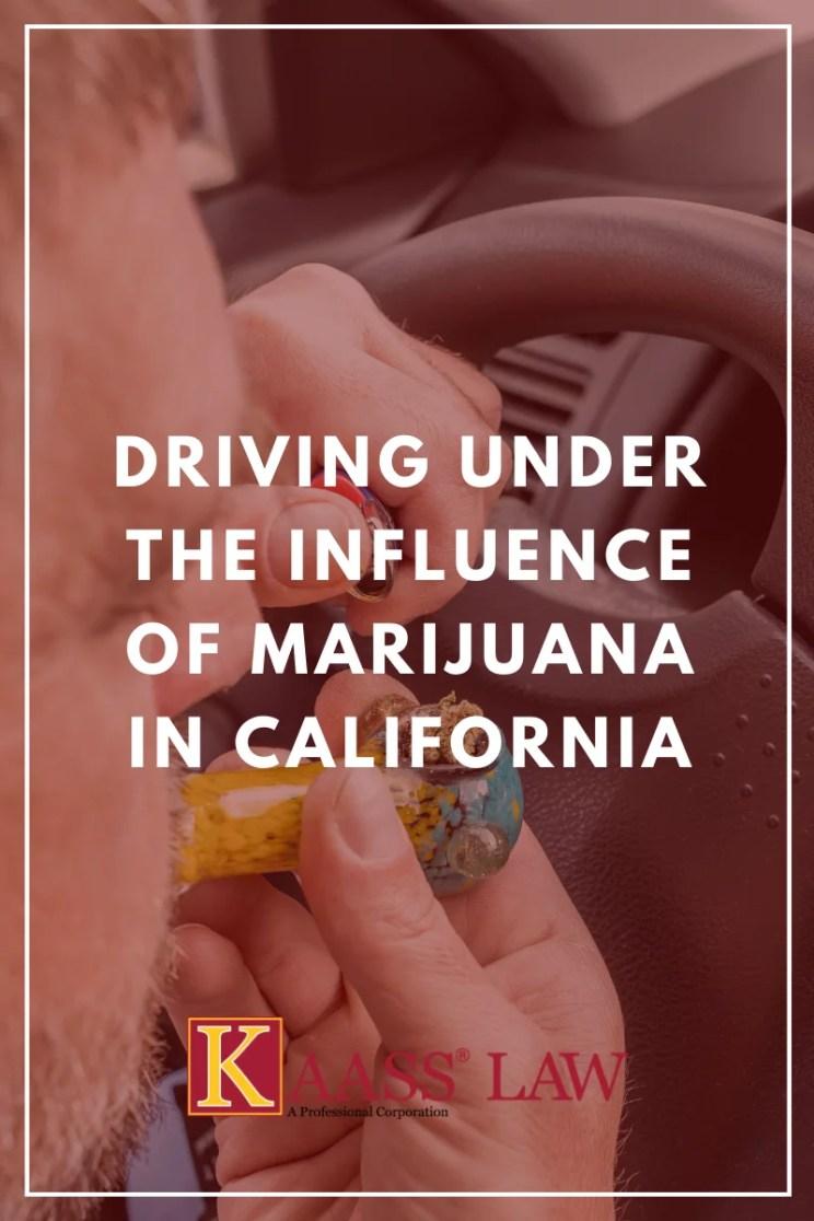 Driving Under the Influence of Marijuana in California