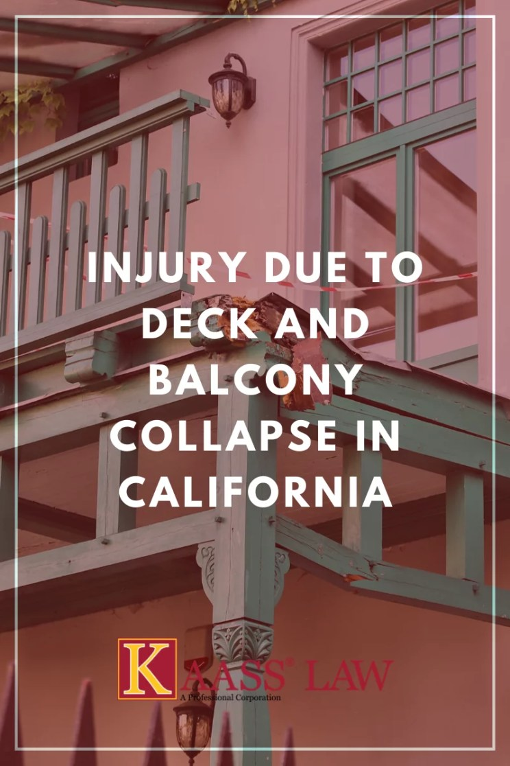 Injury Due to Deck and Balcony Collapse in California