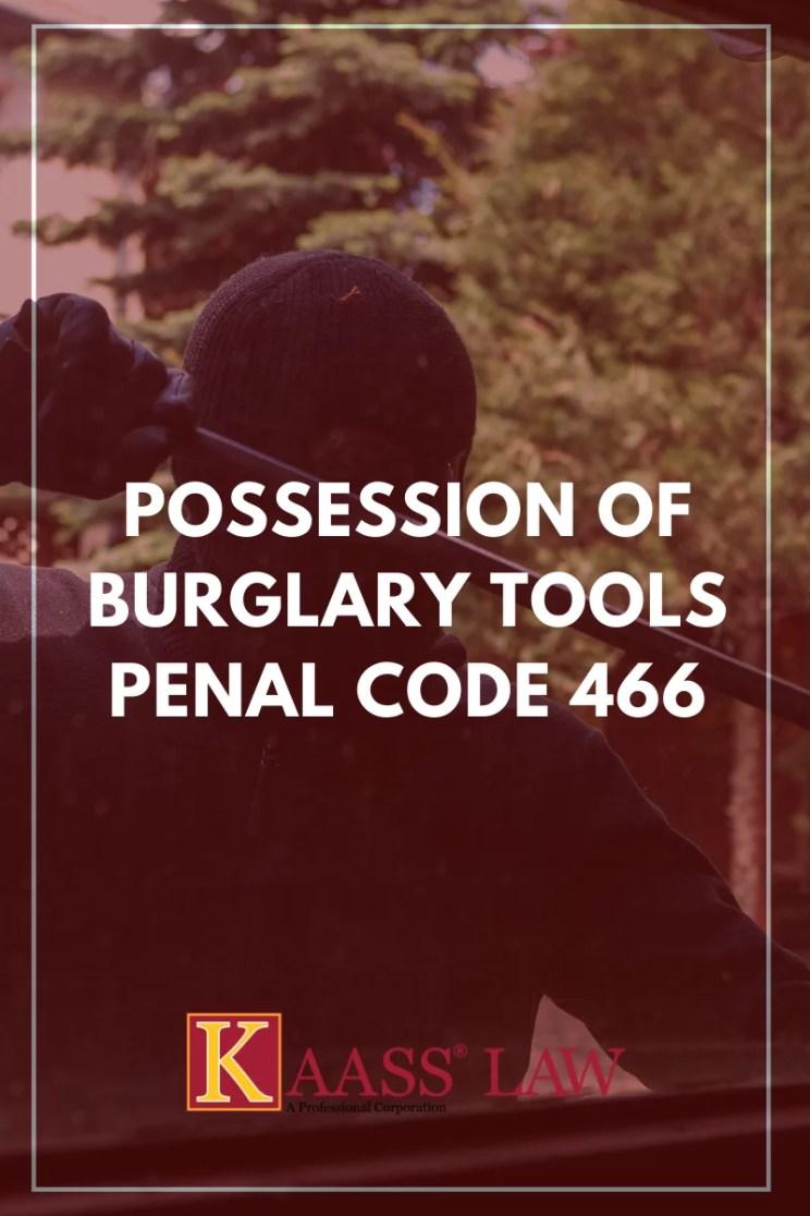 Possession of Burglary Tools Penal Code 466