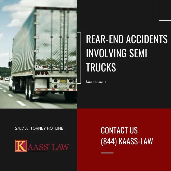 Rear-End Accidents Involving Semi Trucks