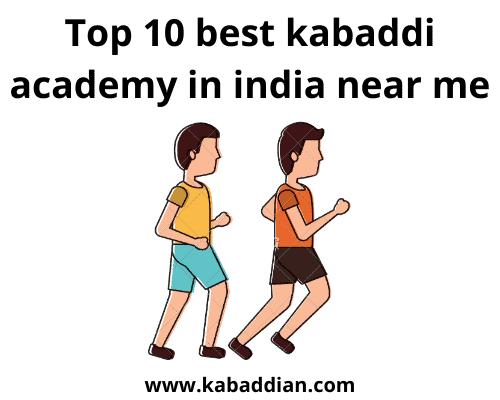 top 10 best kabaddi academy in india near me