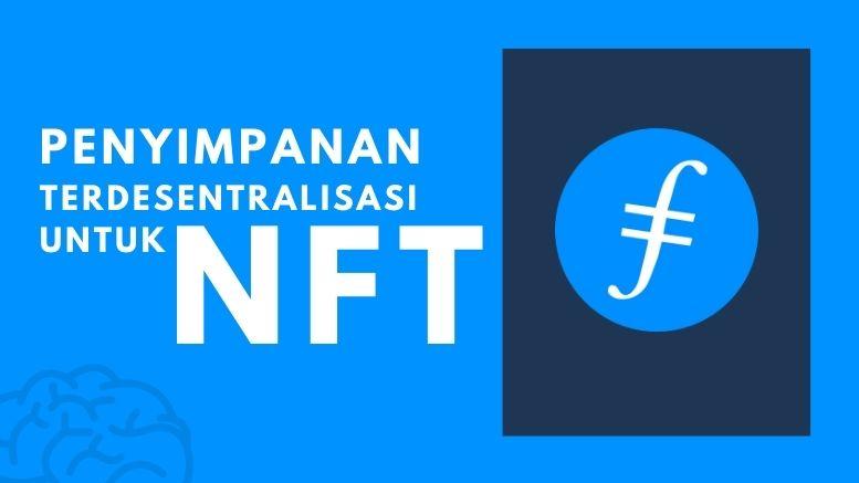 Penyimpanan Terdesentralisasi untuk NFT