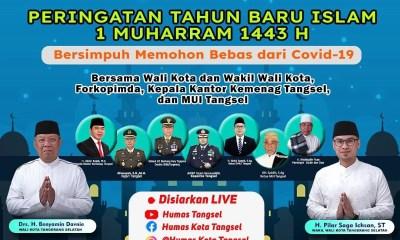 Live Sreaming: Dzikir dan Doa Peringatan Tahun Baru Islam 1 Muharram 1443 H Pemerintah Kota Tangsel