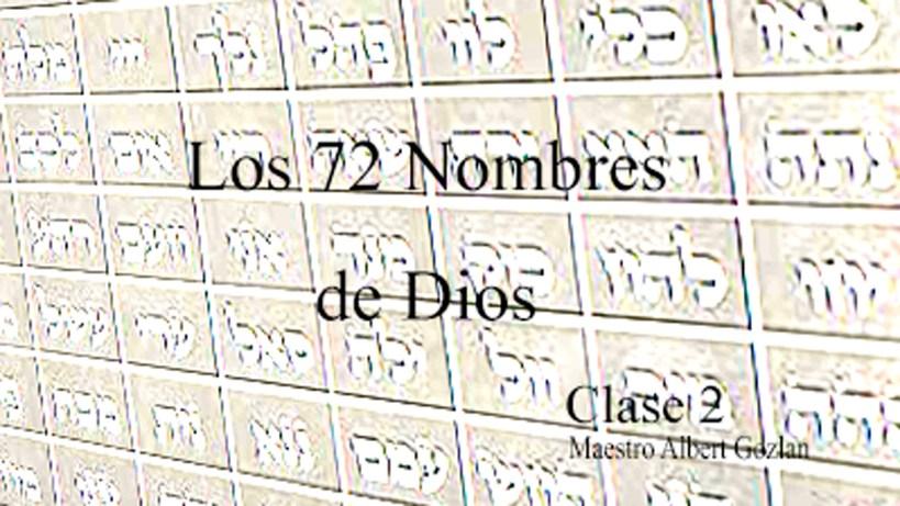 El Secreto de los 72 Nombres de Dios – clase 2