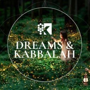 Advanced Dreams & Kabbalah