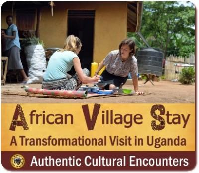 Experience the Real Africa with an African Village Stay in Uganda