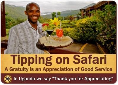 Gratuities -Tipping while on a Safari in Uganda