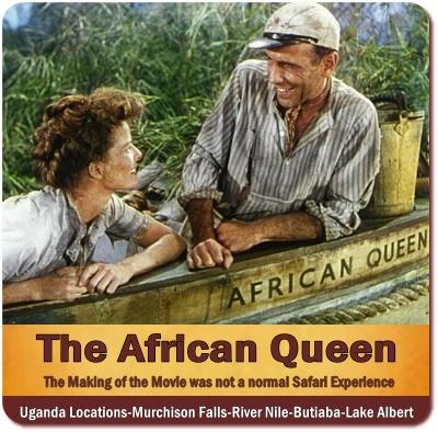 The 1951 Adventurous making of the Movie the African Queen in Uganda