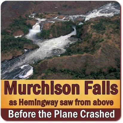 Ernest Hemingway Crashes in Airplane at Murchison Falls Park in Uganda