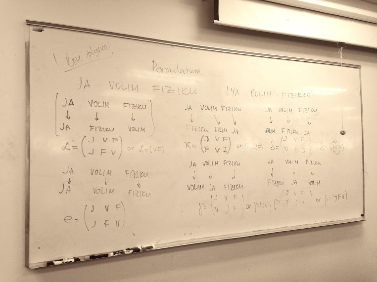 "A whiteboard with all the permutations of ""Ja volim fiziku"""