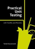 Practical Unit Testing - TestNG
