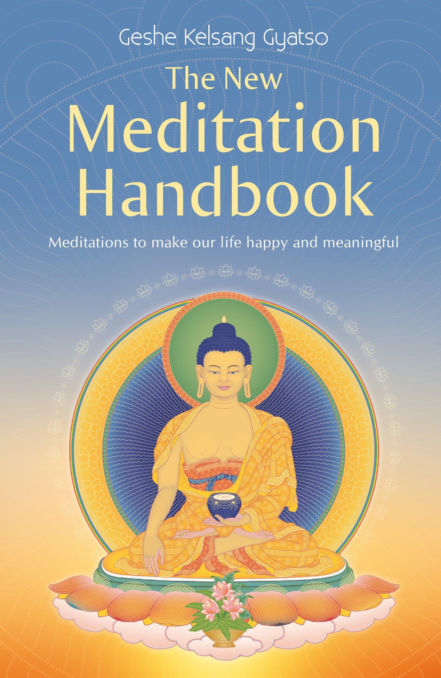 The New Meditation Handbook - Kadampa Buddhism