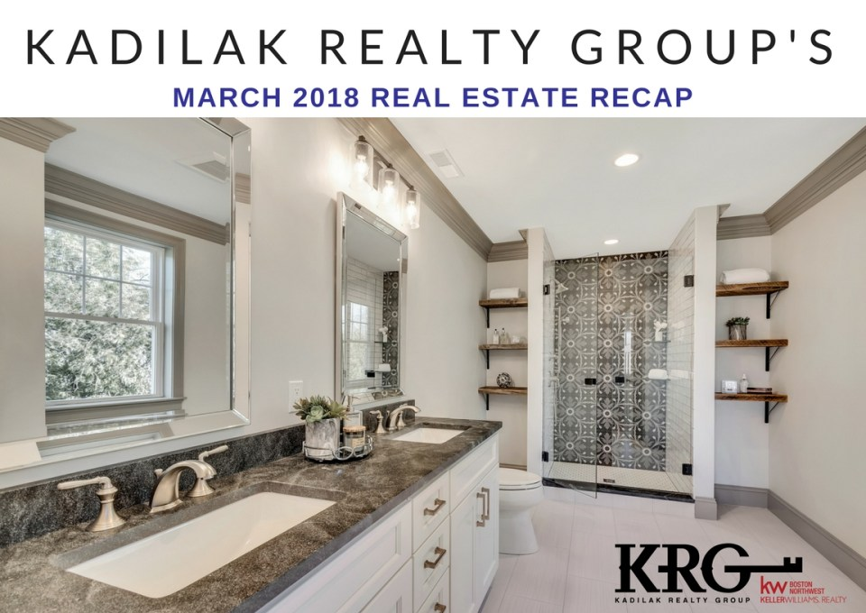 March 2018 Real Estate Recap