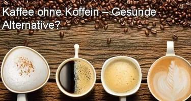 Kaffee ohne Koffein