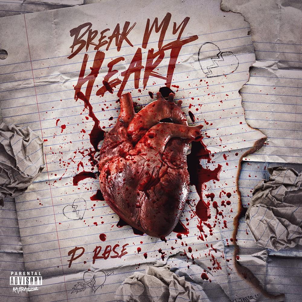 p_rose_break_my_heart_hip_hop_single_cover_designed_by_kahraezink