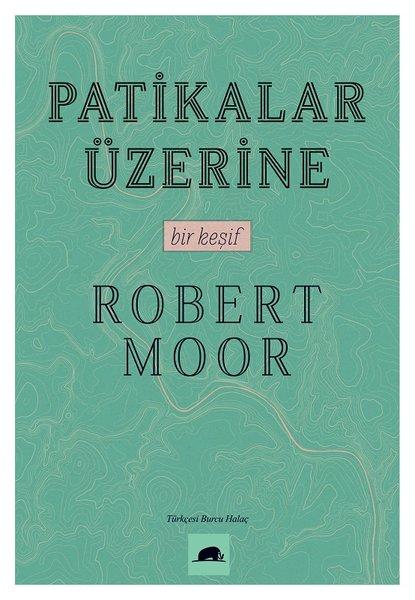 Patikalar Üazerine, Bir Keşif, kitap kapağı