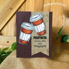 Procaffinating Greeting Card by Kailyard Creations