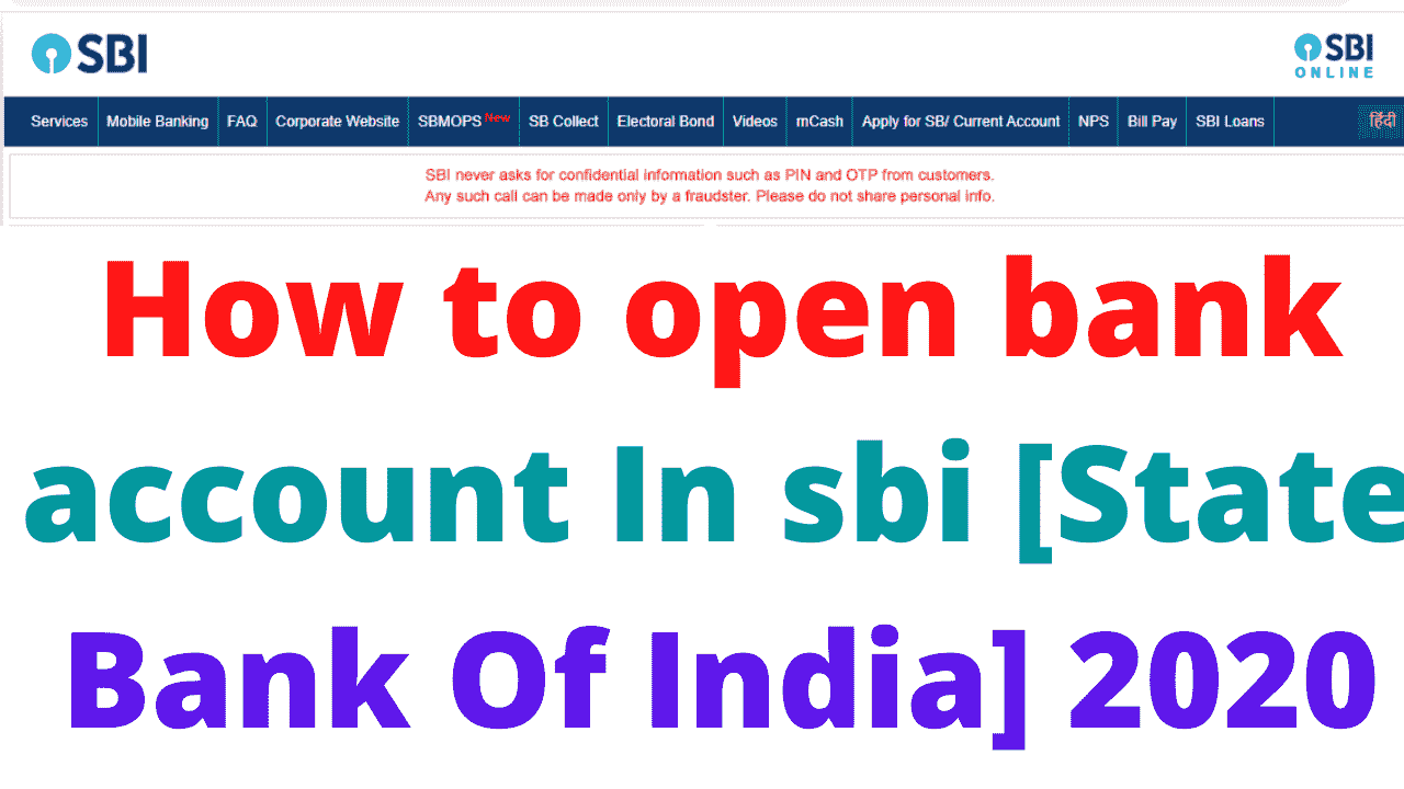 How to open bank account In sbi [State Bank Of India] 2020